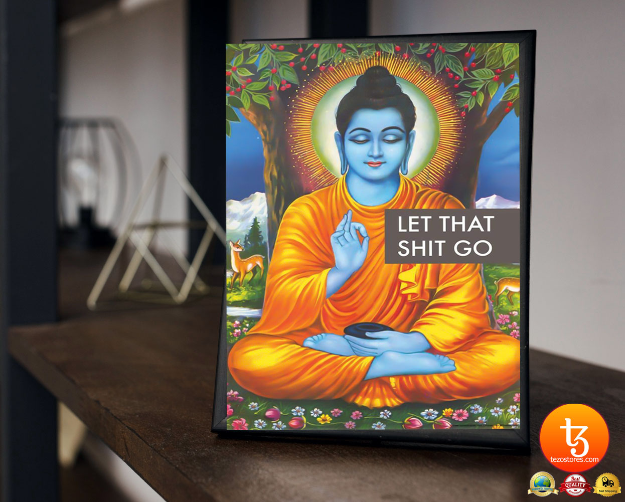 Buddha let that shit go poster 2