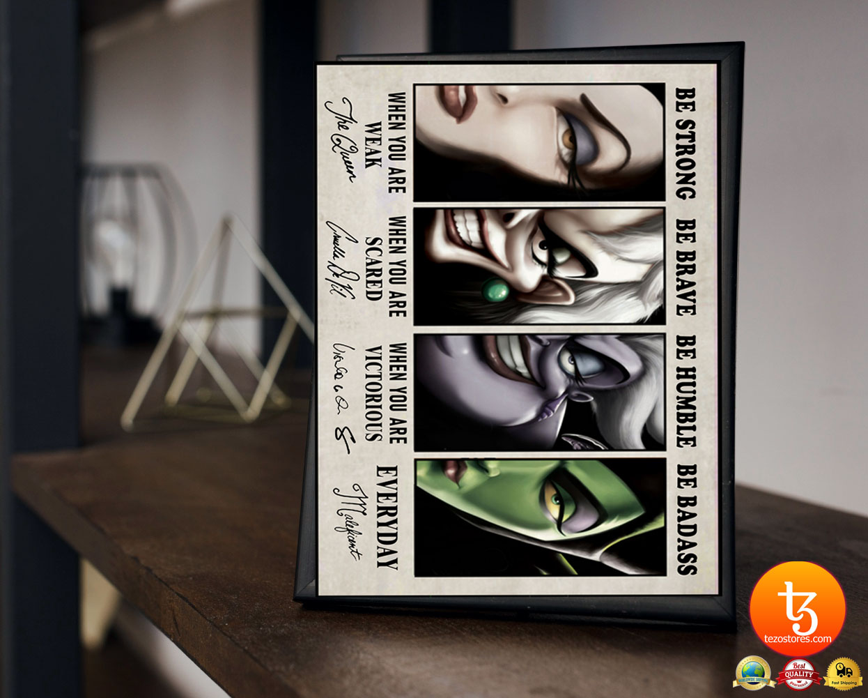 Disney Villain be strong be brave be humble be badass poster 21