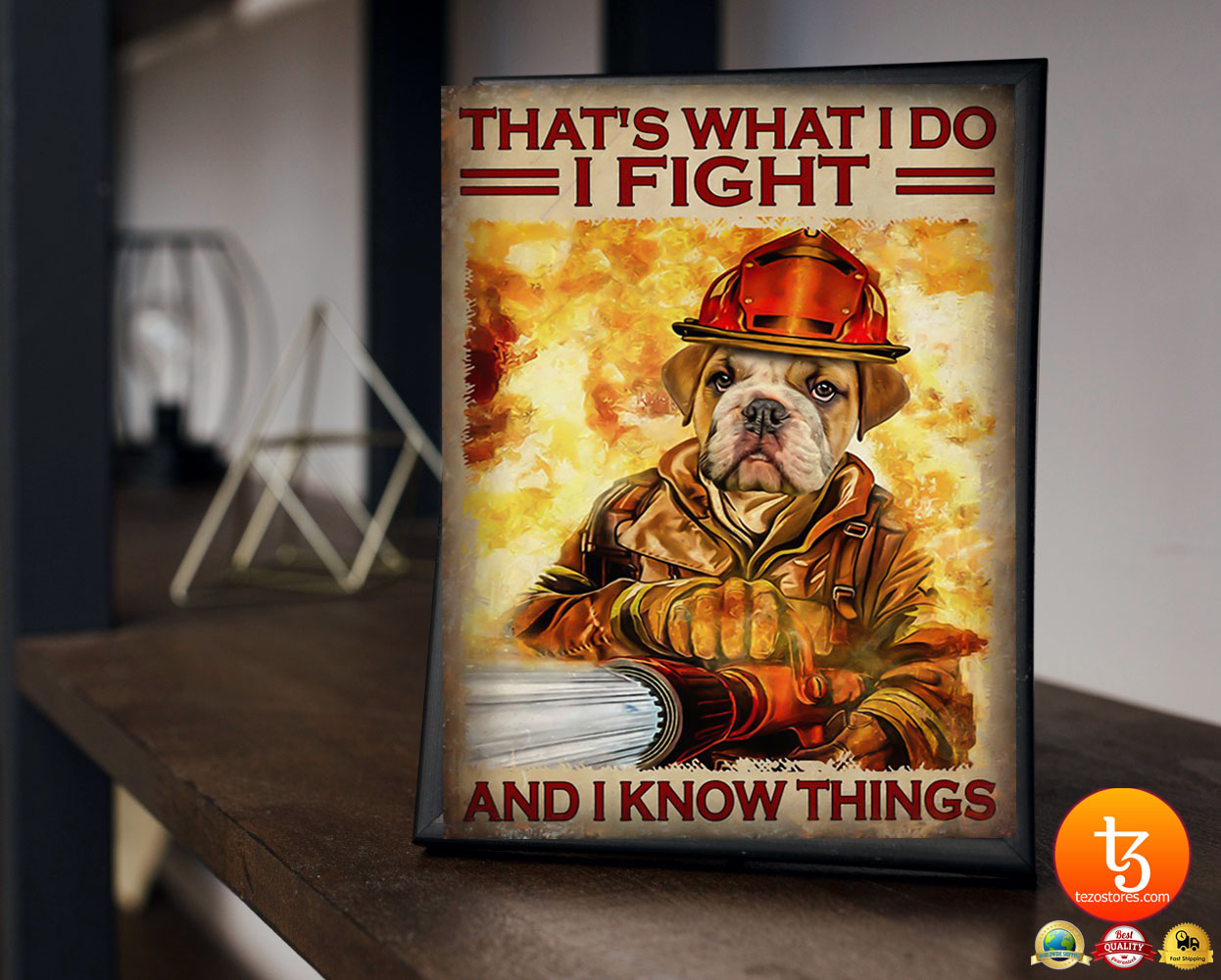 Dog that's what I do I fight and I know things poster 19