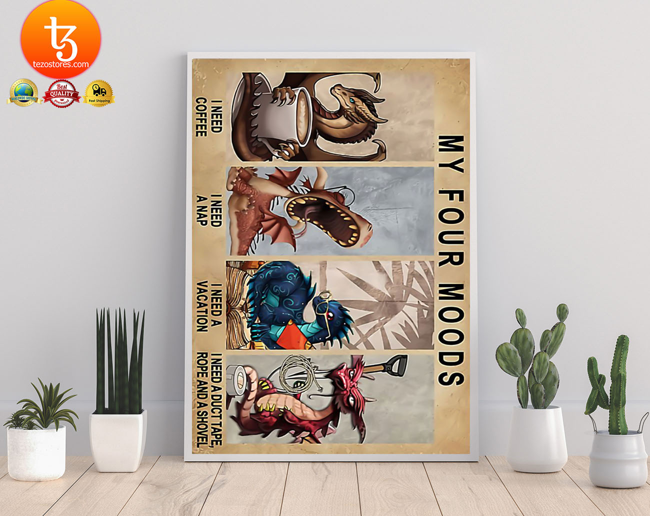 Dragon My four moods I need coffee I need a nap poster 3