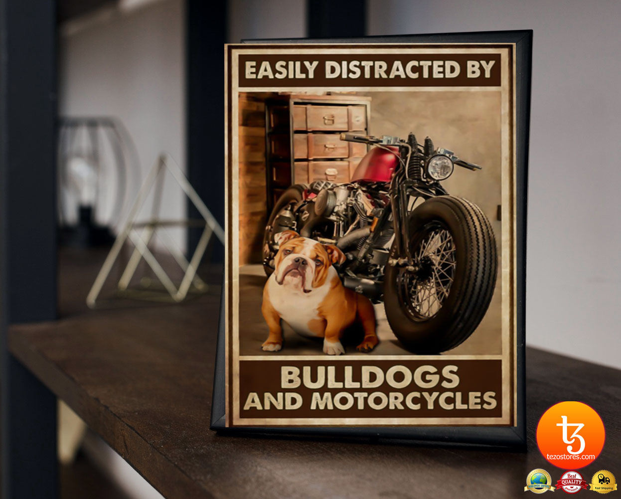 Easily distracred by bulldogs and morotcycles poster