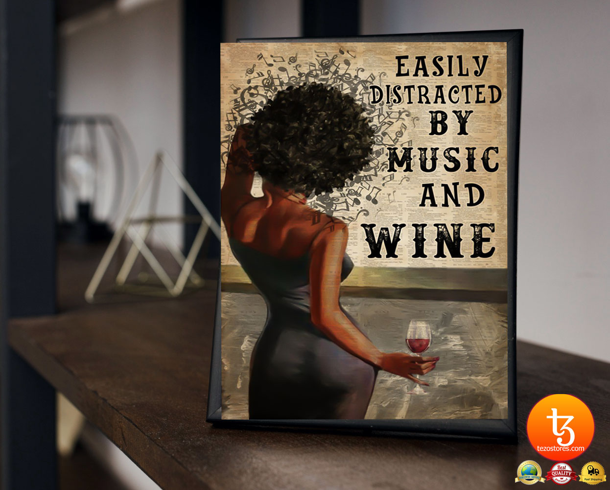 Easily distracted by music and wine poster