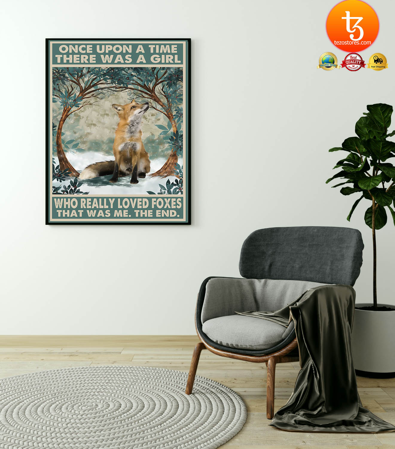 Fox once upon a time there was a girl who really loved foxes poster
