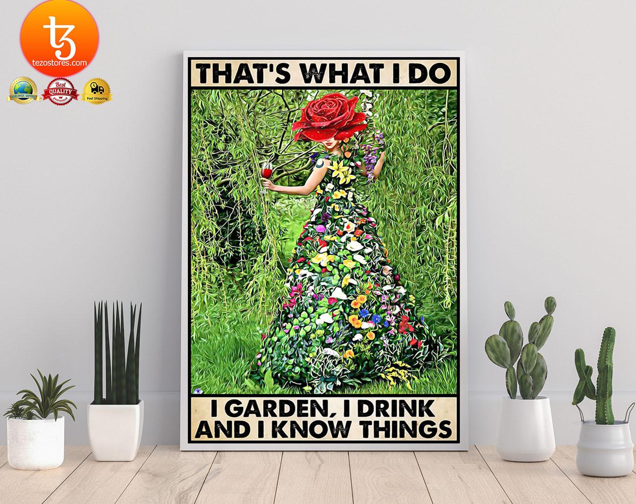 Gardening that's what I do I garden I drink poster