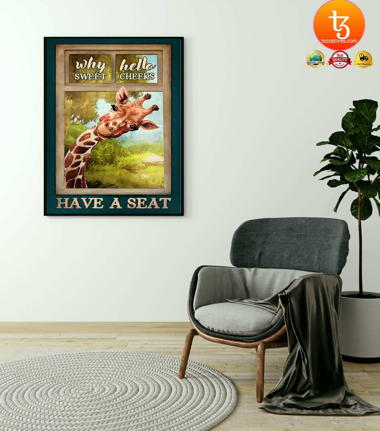 Giraffe why hello sweet cheeks have a seat poster 21
