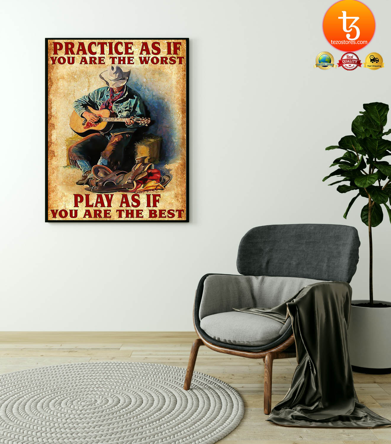Guitar Practice as if you are the worst play as if you are the best poster 4