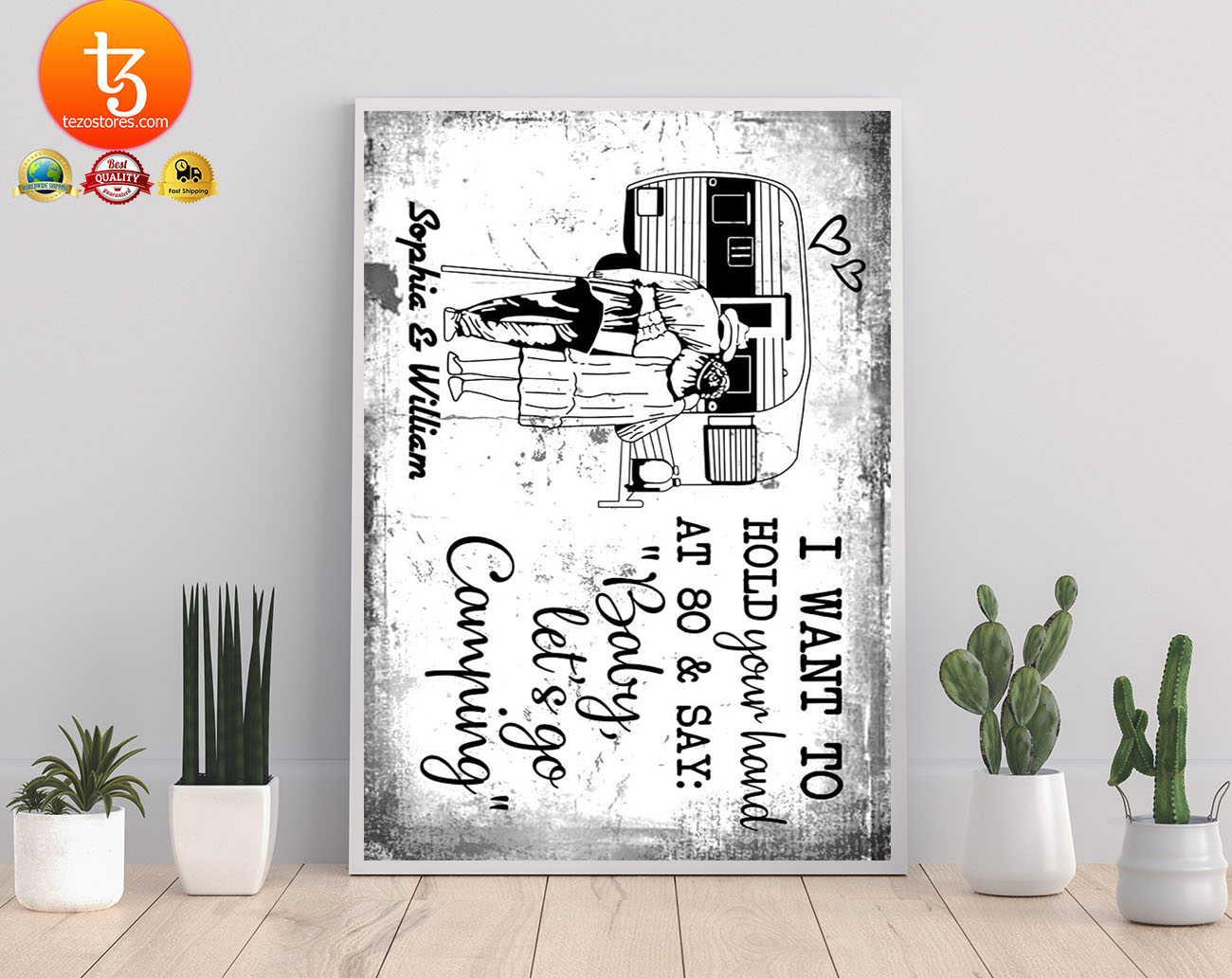 I want to hold your hand at 80 & say baby let's go camping poster 17