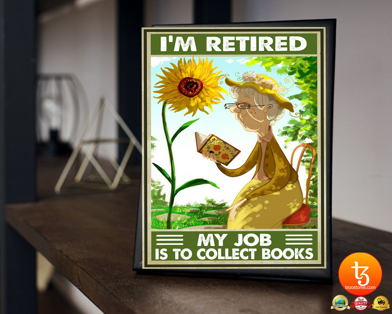 I'm retired my job is to collect books poster 19