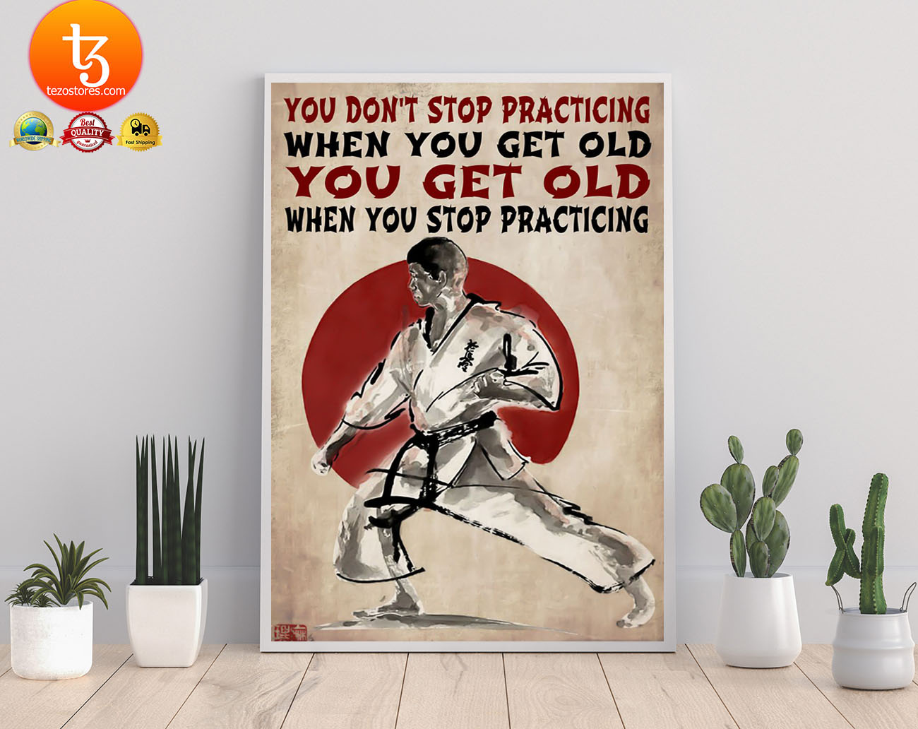 Martial arts You don't stop practicing when you get old poster 3