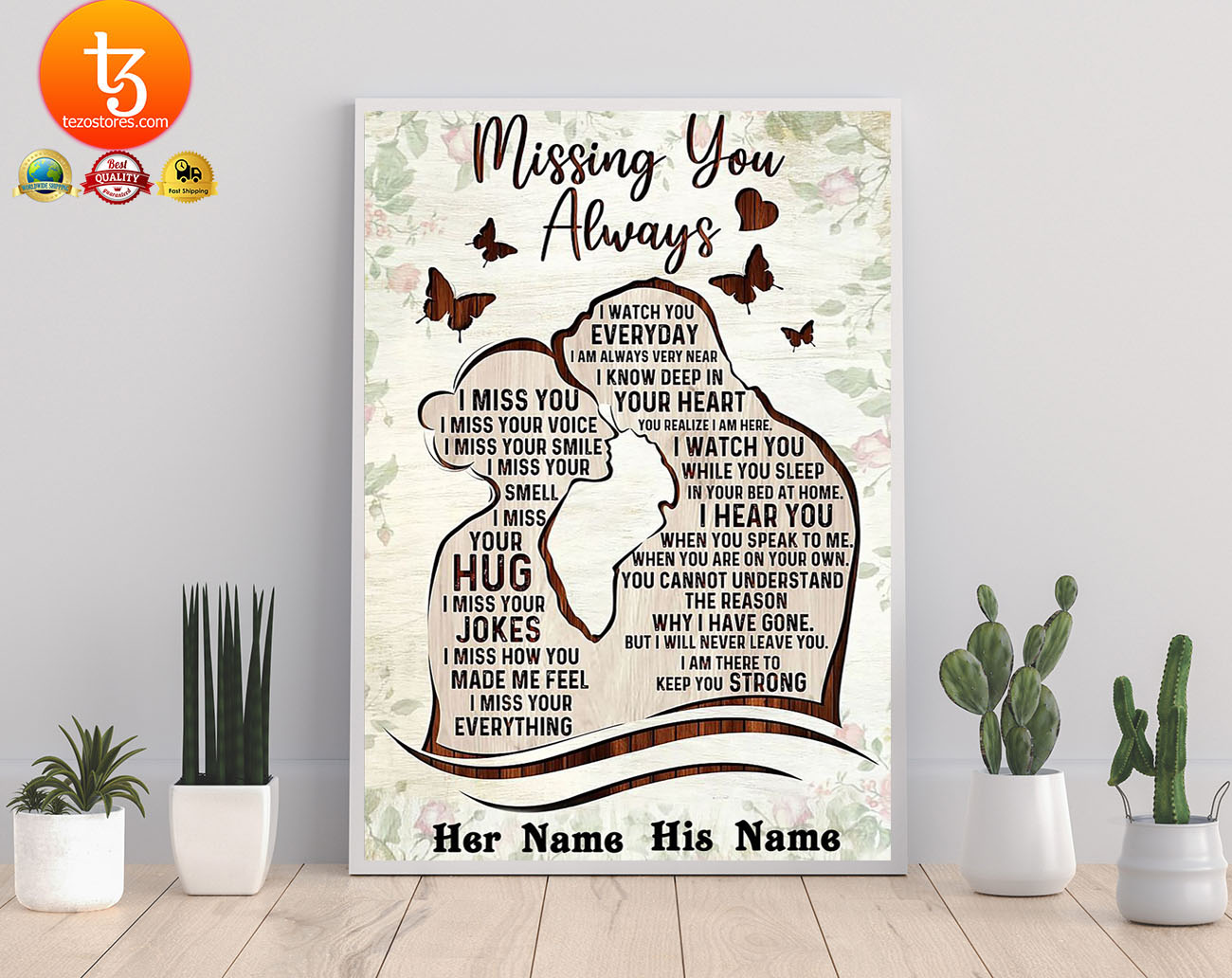 Missing you always I watch you everyday custom personalized name poster 21