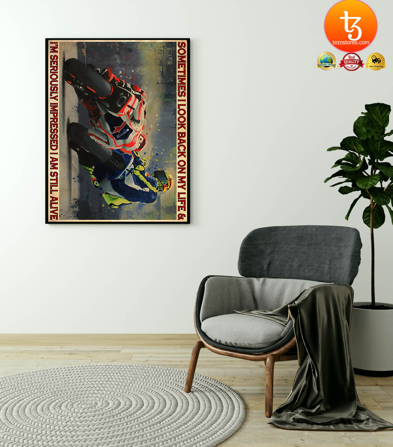 Motorcycle Racing sometimes I look back on my life and I'm seriously impressed I am still alive poster