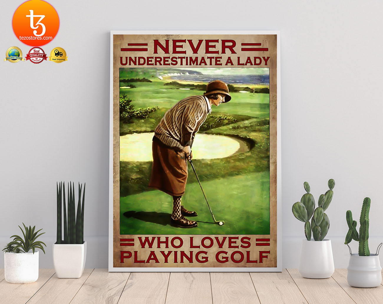 Never underestimate a lady who loves playing golf poster 21