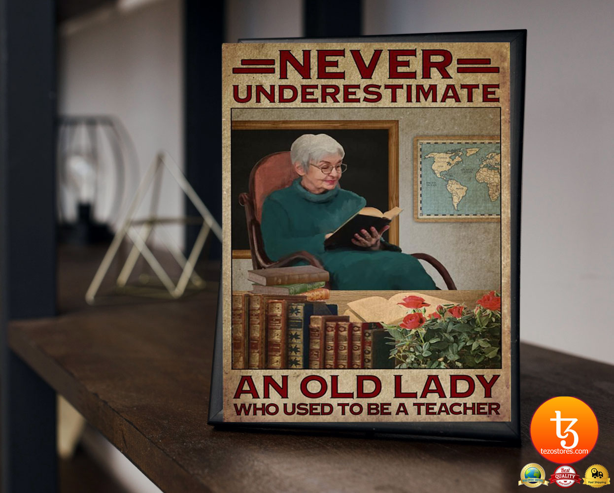 Never underestimate an old lady who used to be a teacher poster 21