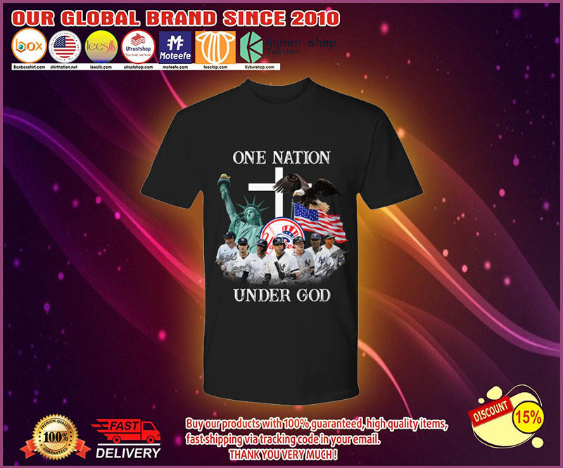 New York Yankees One nation under god shirt