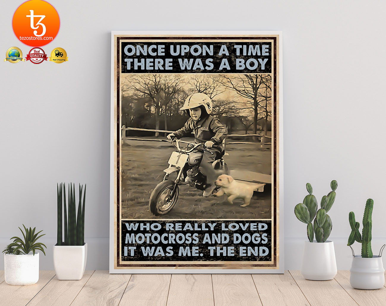 Once upon a time there was a boy who really loved motocross and dogs poster 21