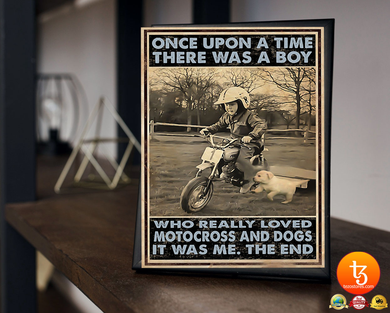 Once upon a time there was a boy who really loved motocross and dogs poster 23