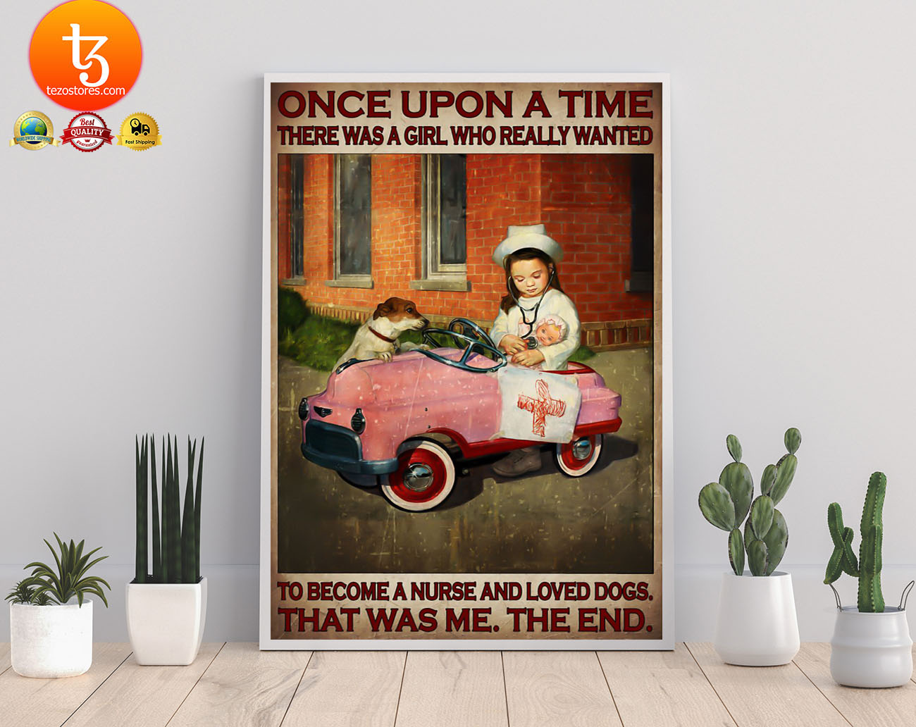 Once upon a time there was a girl who really wanted to become a nurse and loved dogs poster 21