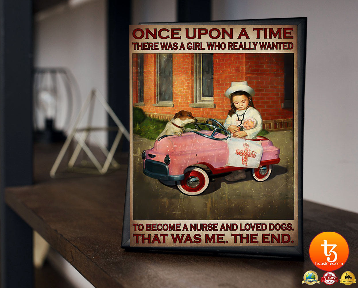 Once upon a time there was a girl who really wanted to become a nurse and loved dogs poster 23