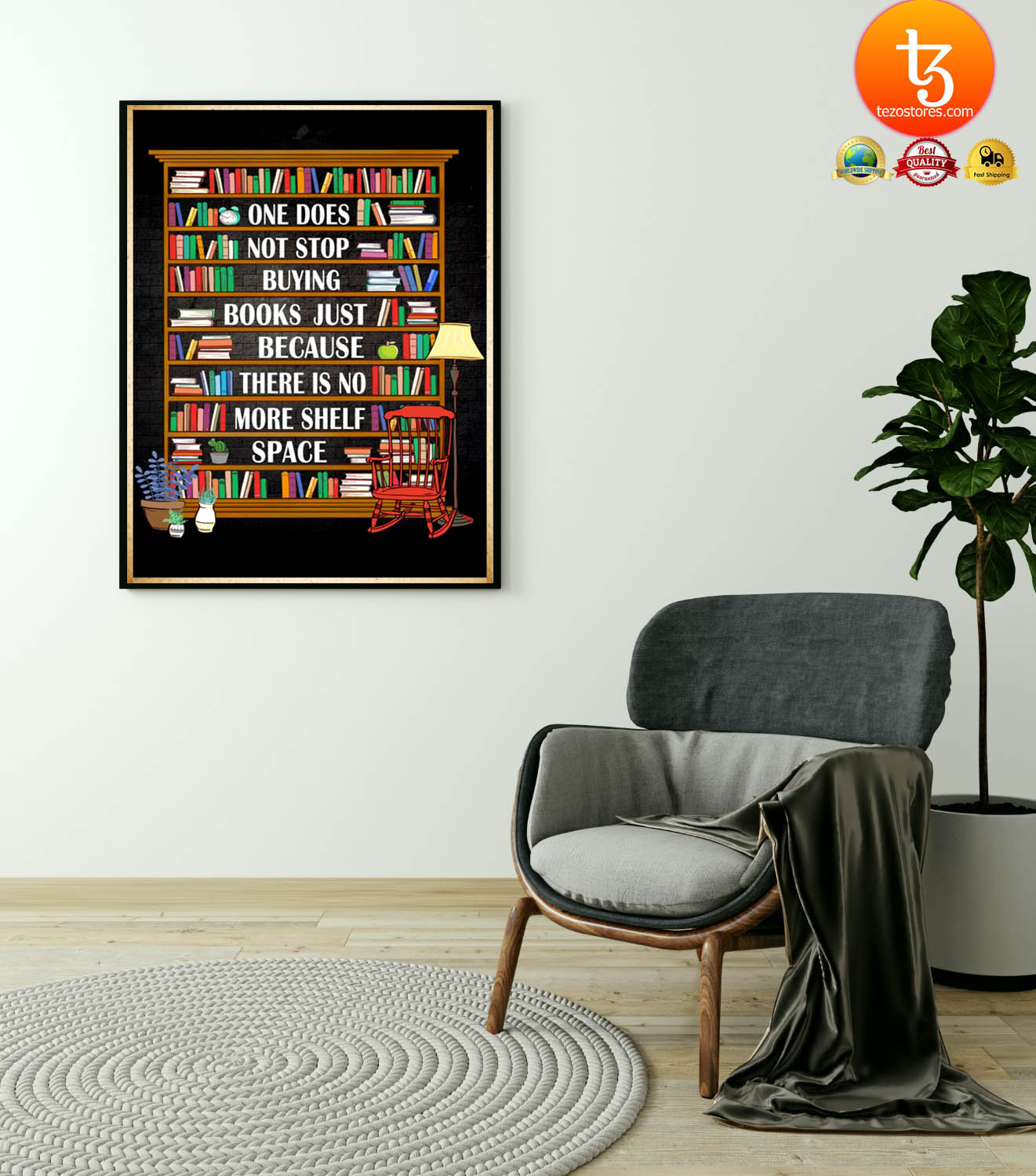 One does not stop buying books just because there is no more shelf space poster 2