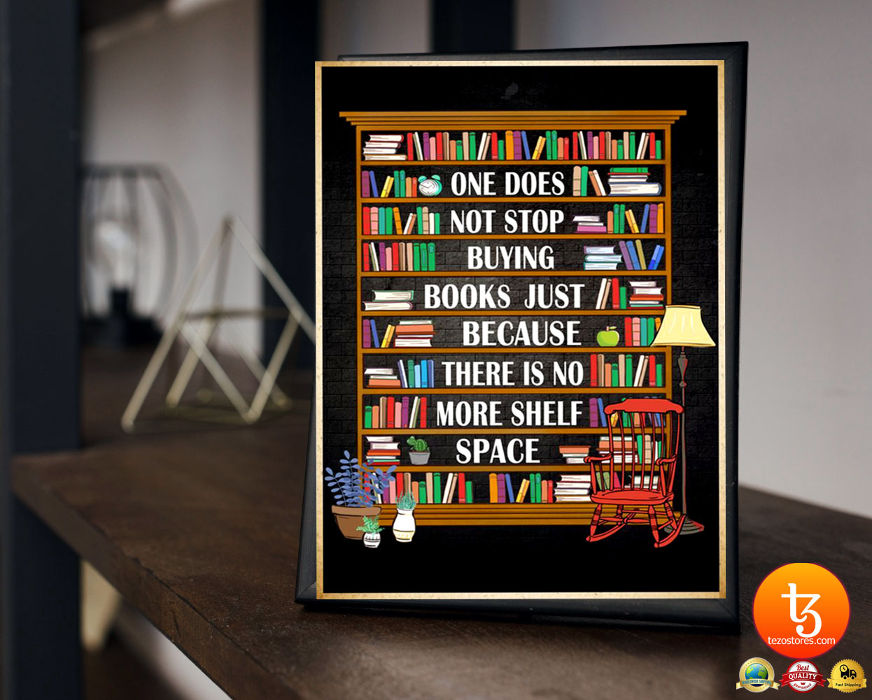 One does not stop buying books just because there is no more shelf space poster 4