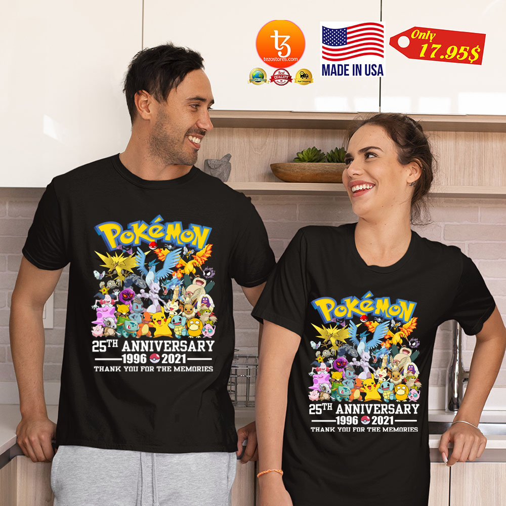 Pokemon 25th anniversary 1996 2021 thank you for the memories Shirt 21