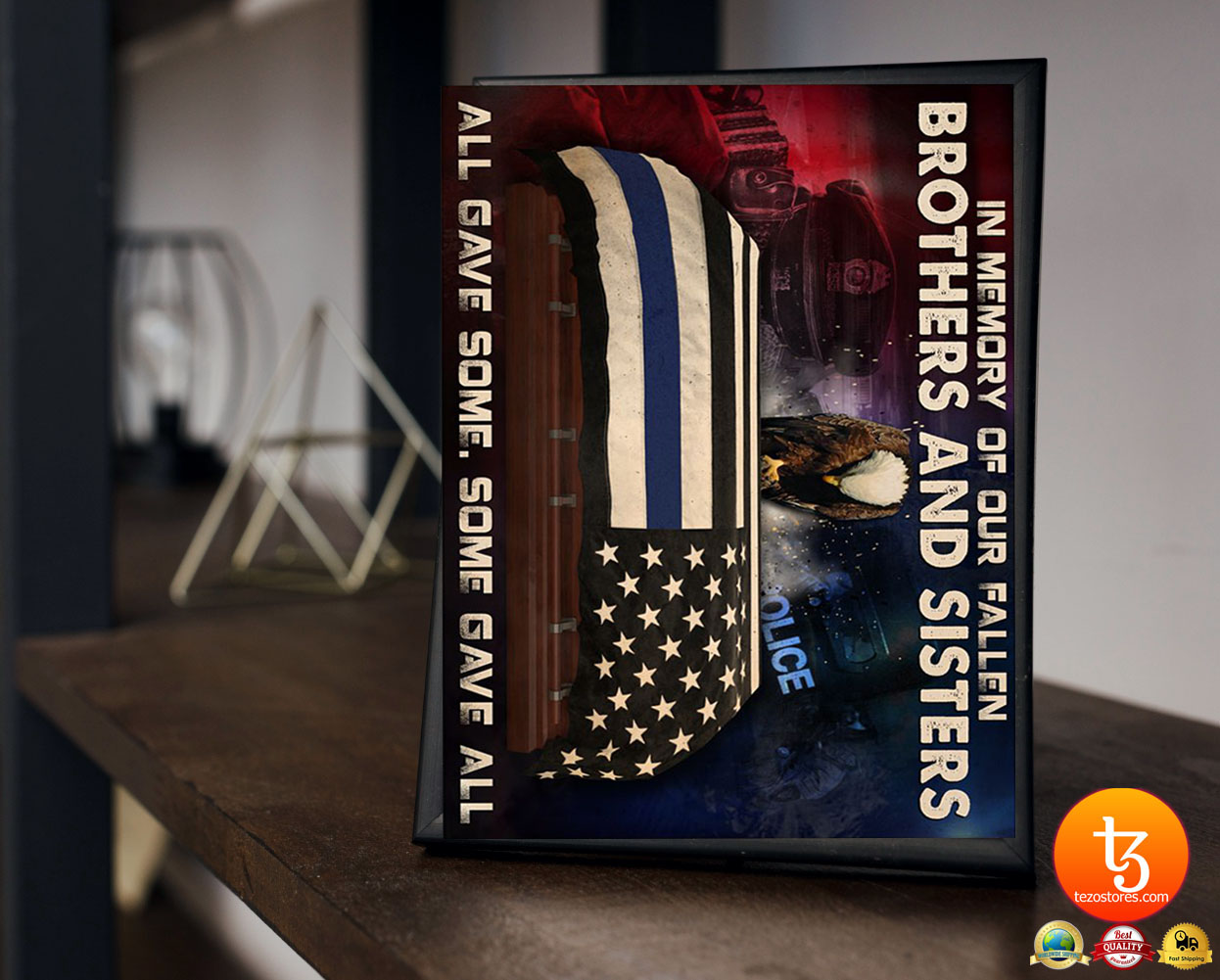 Police in memory of our fallen brothers and sisters poster 23