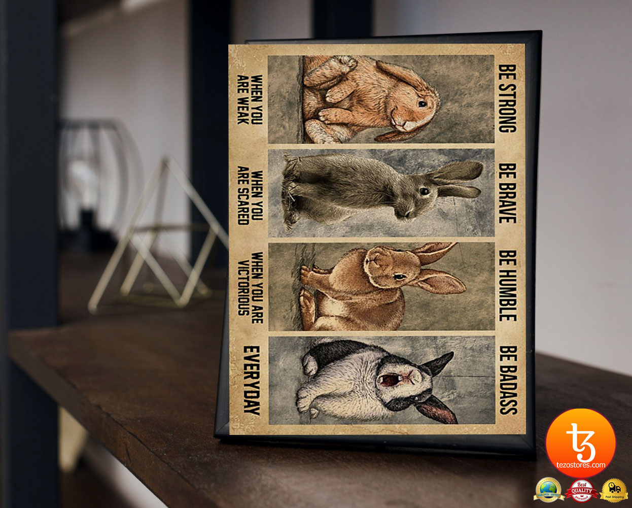 Rabbit be strong ba brave be humble be badass poster