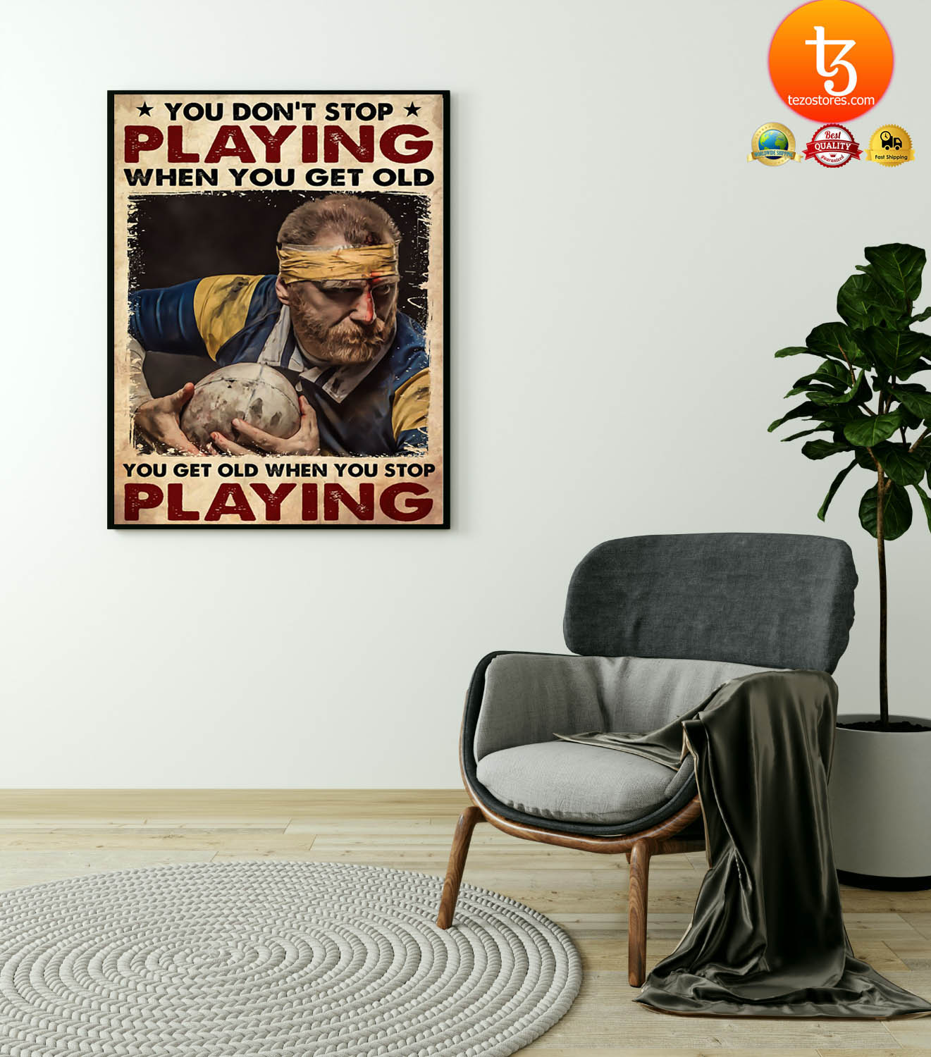 Rugby man you don't stop playing when you get old poster