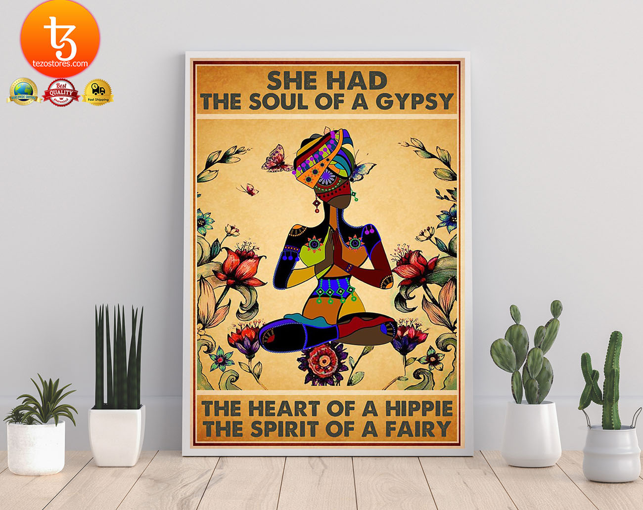 She has the soul of a gypsy the heart of a hippie and the spirit of a fairy poster