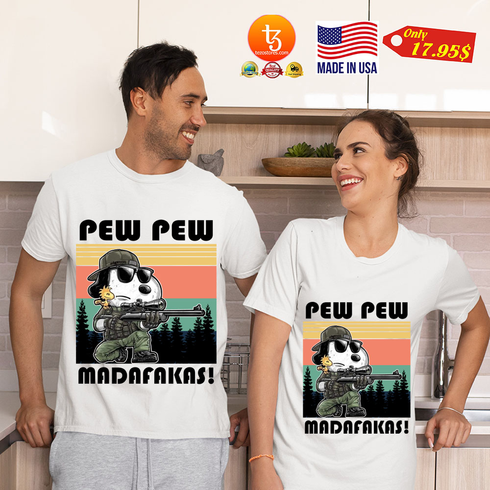 Snoopy pew pew madafakas shirt 21