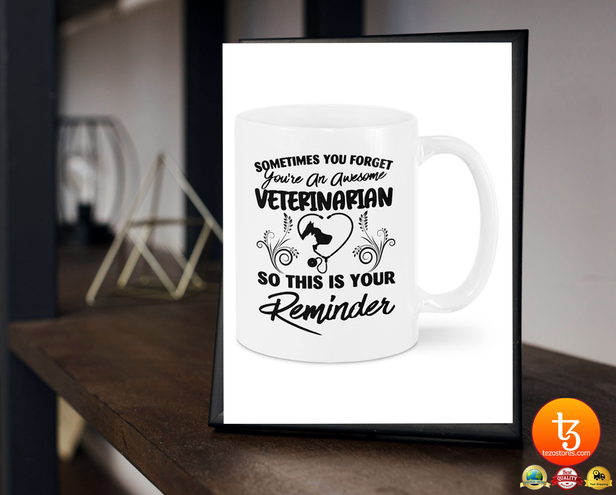 Sometimes you forget you're an awesome veterinarian mug 21