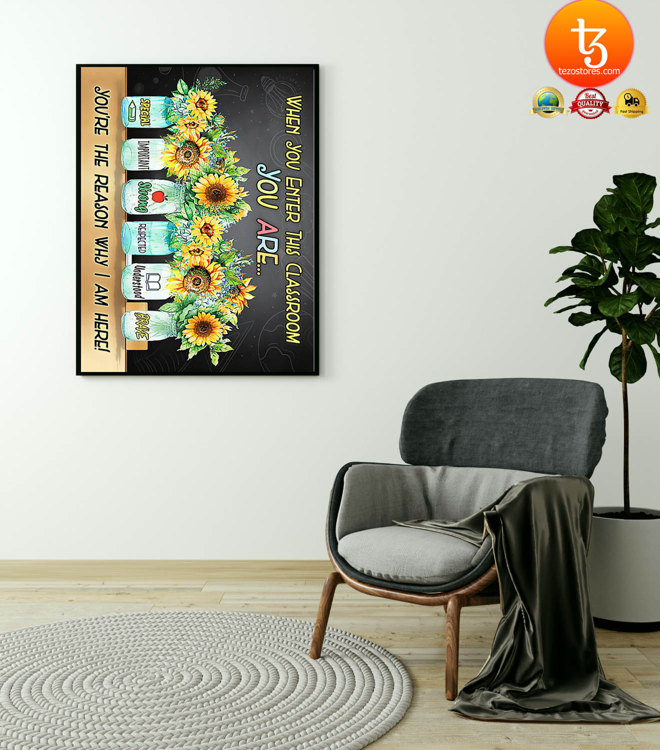 Sunflower when you enter this classroom poster 21