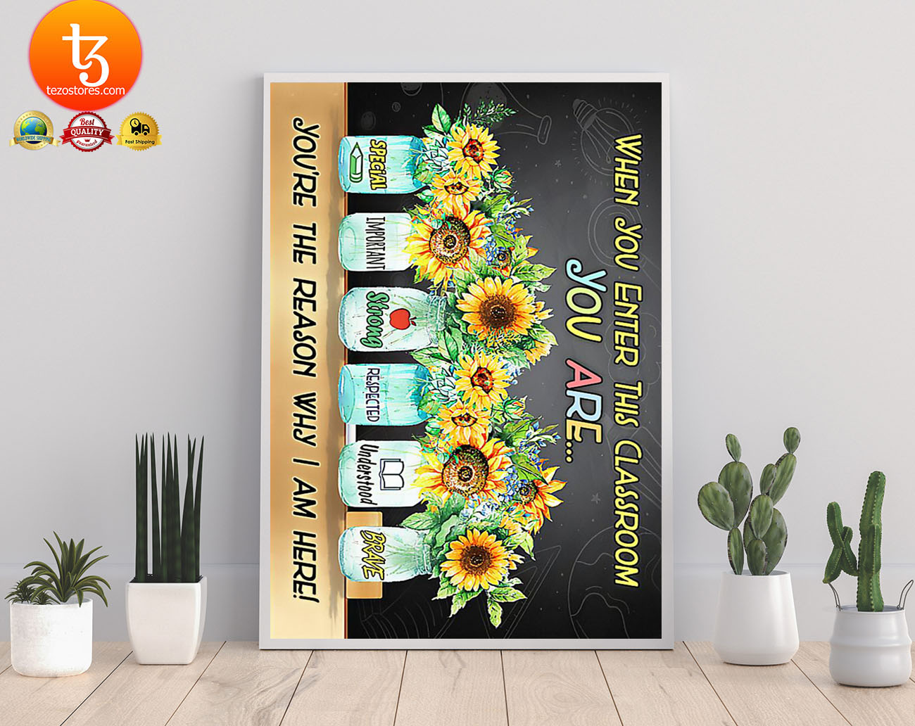 Sunflower when you enter this classroom poster 19