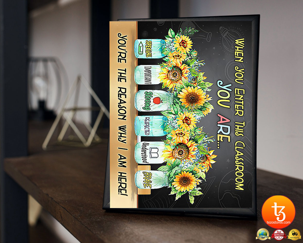 Sunflower when you enter this classroom poster 17