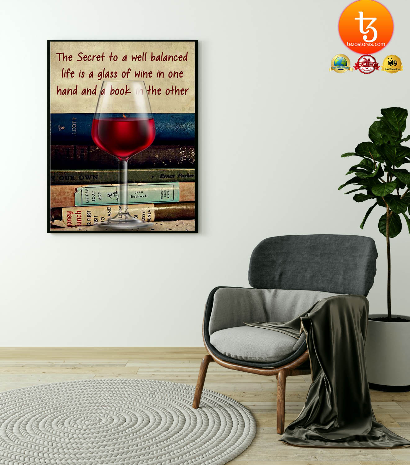 The secret to a weel balanced life is a glass of wine poster