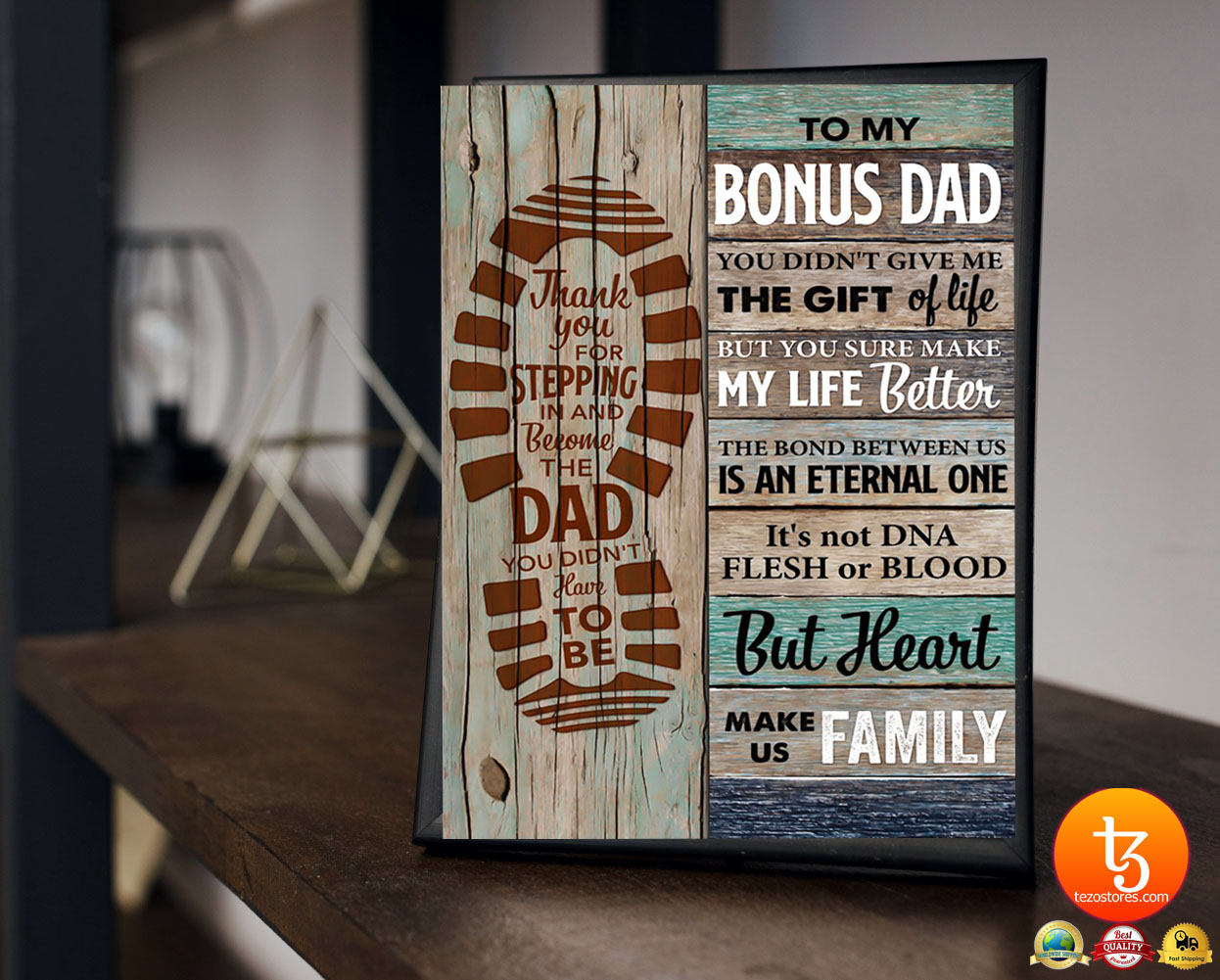 To my bonus dad you didn't give me the gift of life but you sure make my life better poster 23