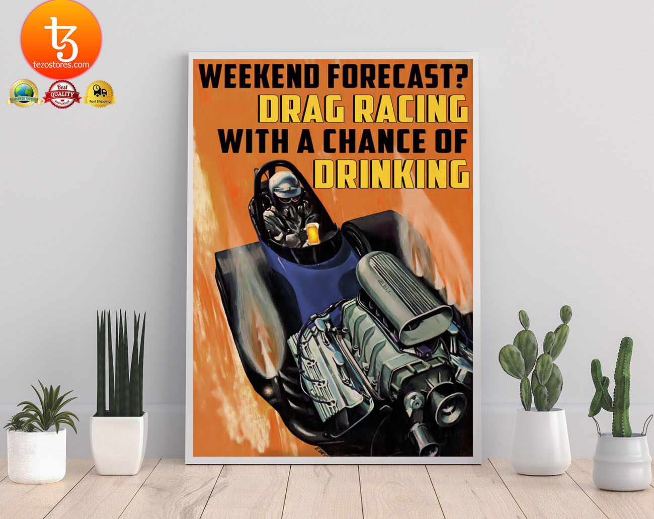 Weekend forecast drag racing with a chance of drinking poster 21