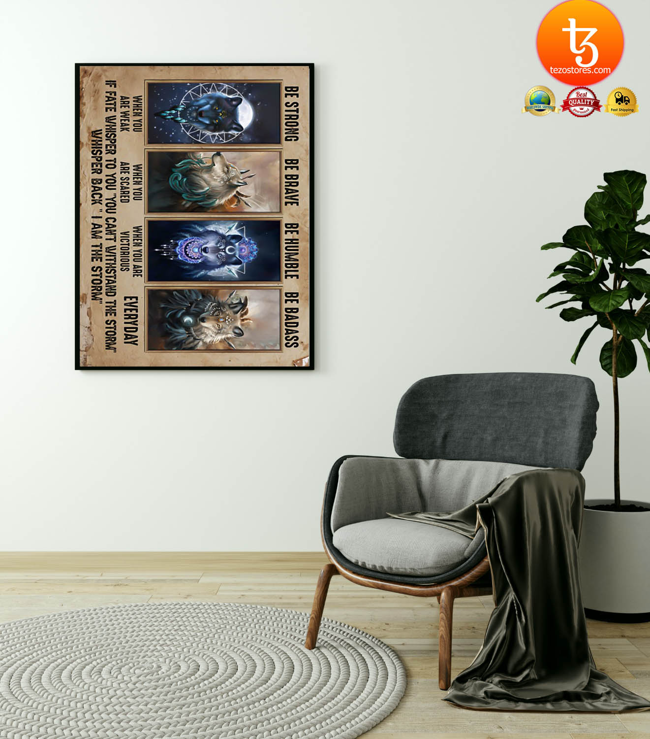 Wolf to daughter be strong be brave be humble be badass poster