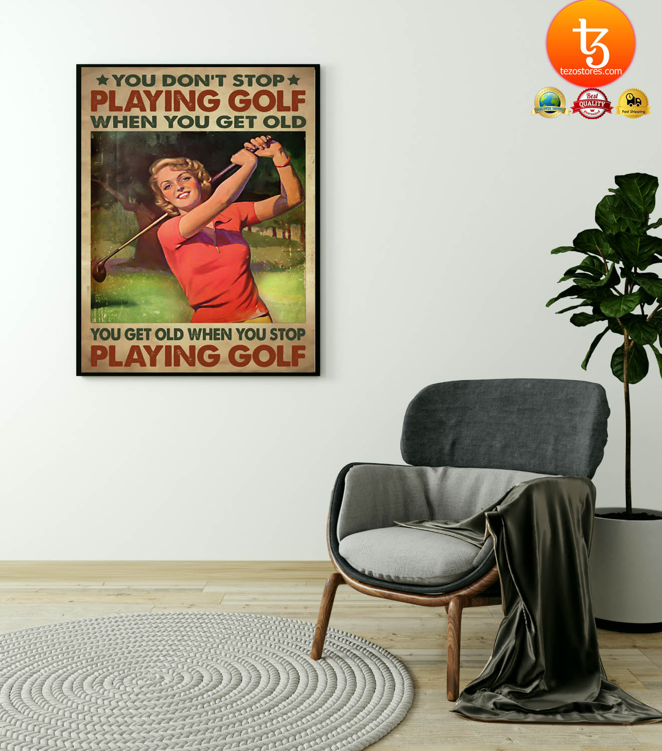 Woman You don't stop playing golf when you get old poster 23