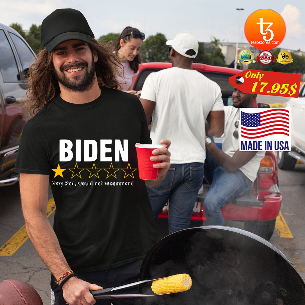 Biden 1 star very bad would not recommend shirt 3