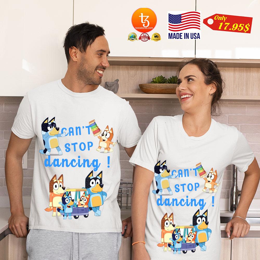 Bluey dad can't stop dancing shirt 4