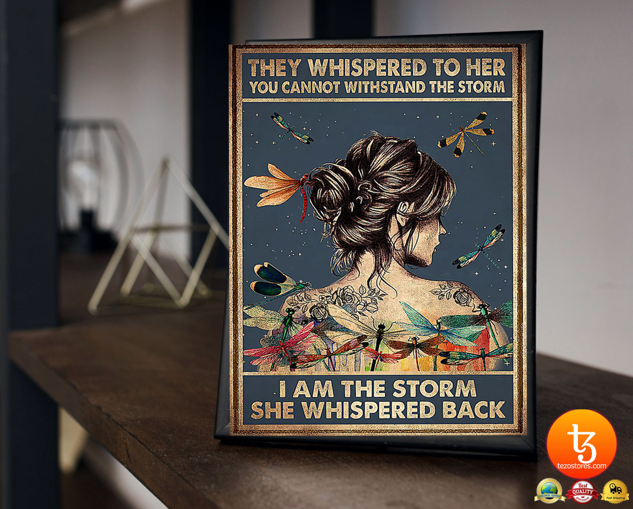 They whispered to her you cannot withstand the storm I am the storm she whispered back poster 21