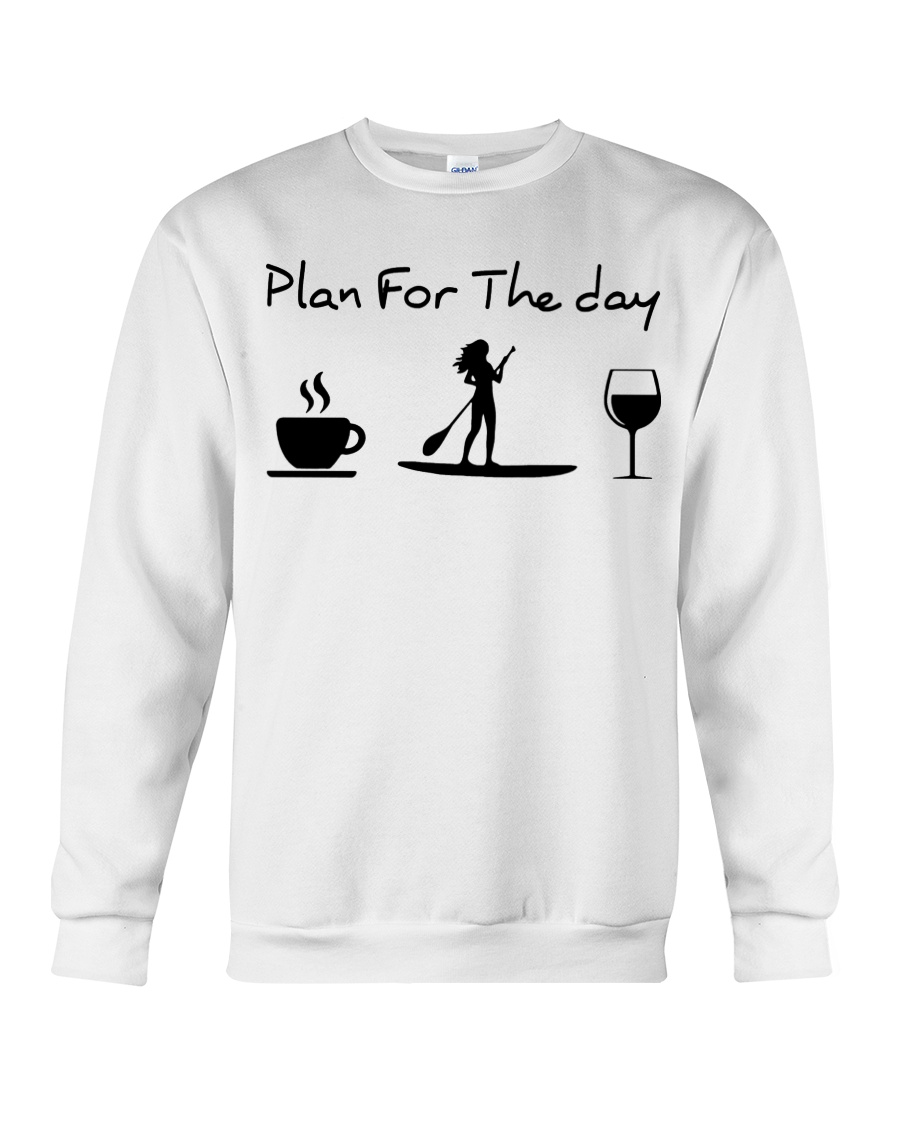 Coffee Paddle Poard Wine Plan For The Day Shirt 21