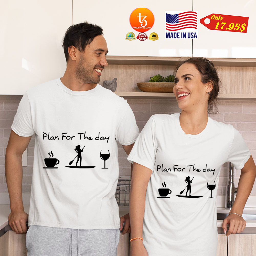 Coffee paddle plan for the day shirt 4