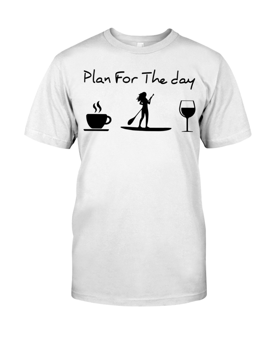 Coffee paddle plan for the day shirt 2