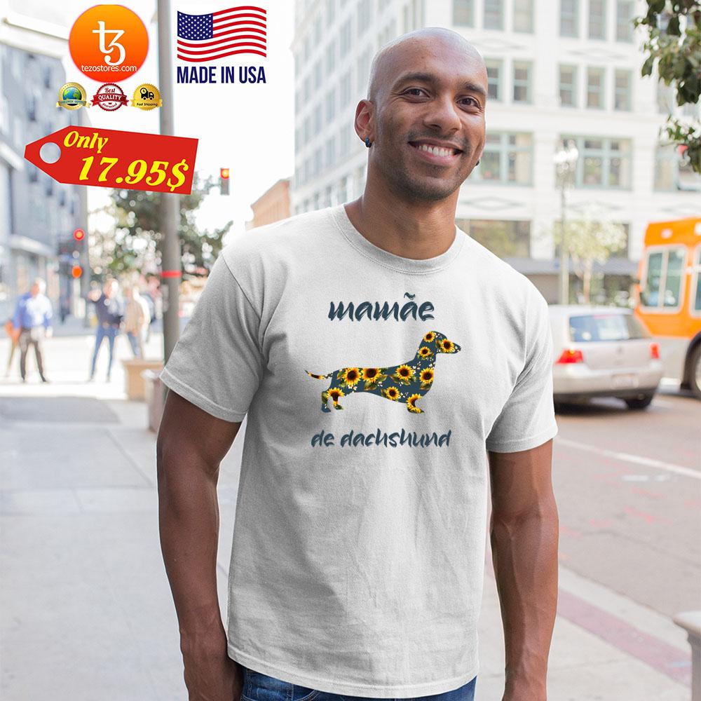 Dog Mamae de dacnsnund Shirt 23