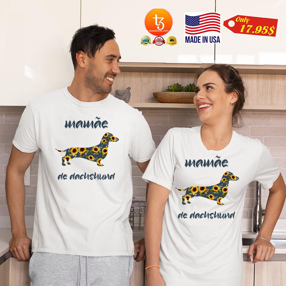 Dog Mamae de dacnsnund Shirt 19