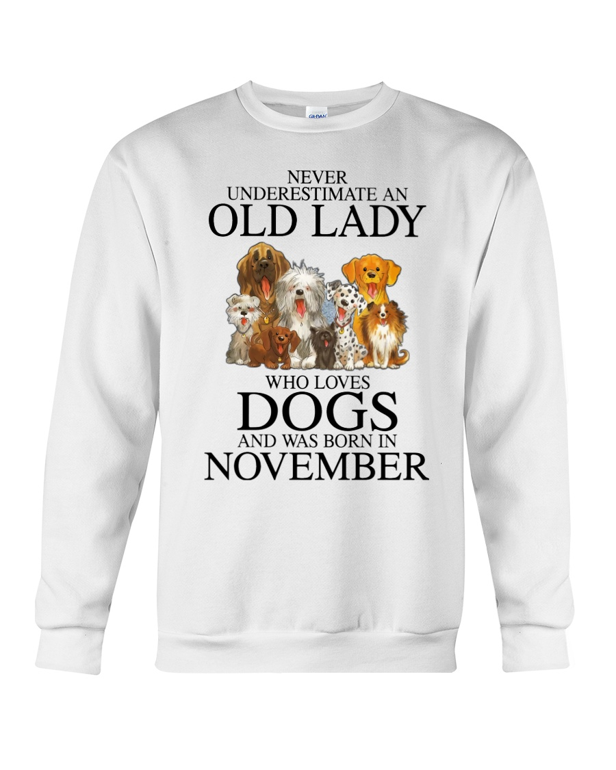 Dog Never Underestimate An Old Lady Who Loves November Shirt 4