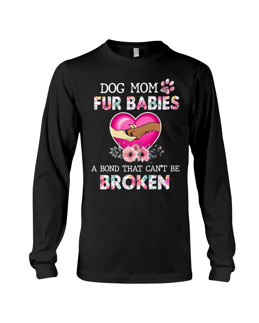 Dog mom Fur babies Abond that cant be broken Shirt 19