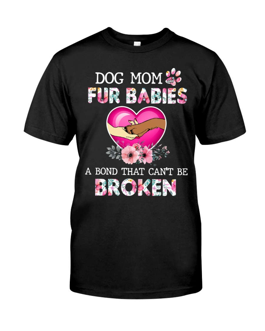 Dog mom Fur babies Abond that cant be broken Shirt 21